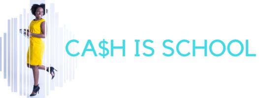 Cash is School