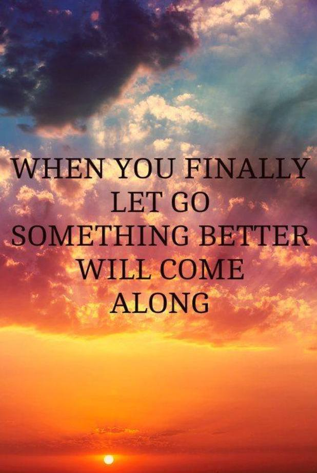 Letting go better will come space